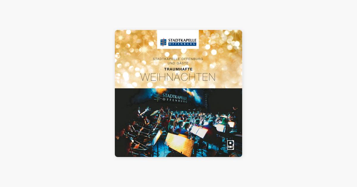 """Traumhafte Weihnachten"""" von Stadtkapelle Offenburg bei iTunes"""