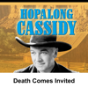 William Boyd - Hopalong Cassidy: Death Comes Invited  artwork