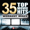 35 Top Movie Hits - Workout Mixes (Unmixed Workout Music Ideal for Gym, Jogging, Running, Cycling, Cardio and Fitness) - Power Music Workout