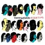 Tommy Guerrero - Battles of the Forgotten