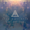 Eyes Wide Open - Tony Anderson