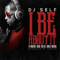 I Be About It - Single Mp3 Download