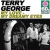 My Love - My Dreamy Eyes (Remastered) - Single