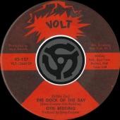 Otis Redding - (Sittin' On) The Dock of the Bay
