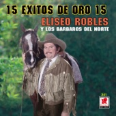 Eliseo Robles - Quiero Que Sepas
