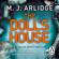 M. J. Arlidge - The Doll's House: DI Helen Grace 3 (Unabridged)