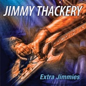 Jimmy Thackery - You Upset Me Baby
