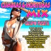 Cumbias & Norteñas Mix