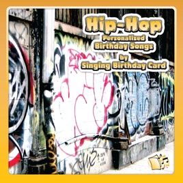 Hip Hop Personalized Birthday Songs Singing Card