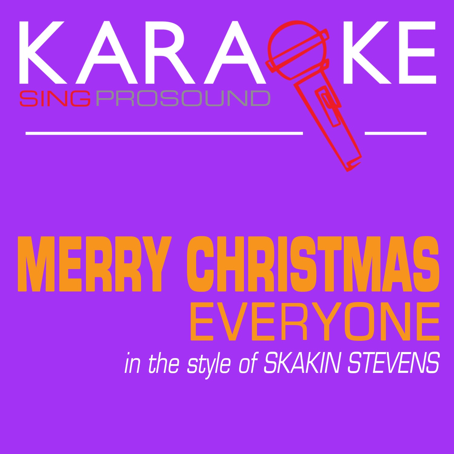 Merry Christmas Everyone (In the Style of Skakin Stevens) [Karaoke with Background Vocal] - Single