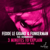 3 Minutes To Explain (feat. Shermanology) - Single