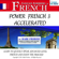 Mark Frobose - Power French 3 Accelerated: 8 Hours of Intensive Advanced Audio French Instruction (English and French Edition)