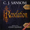 C.J. Sansom - Revelation: Shardlake, Book 4 (Unabridged) artwork