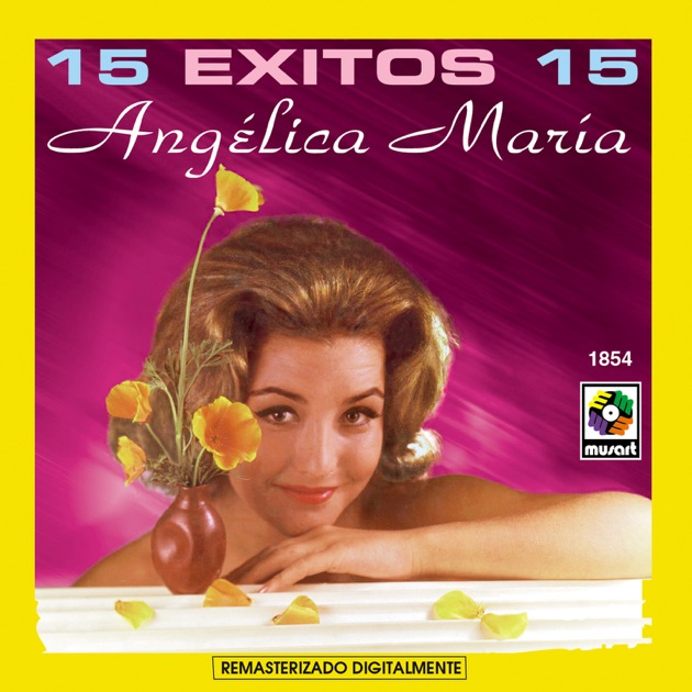 Resultado de imagen para Angélica María 15 Exitos