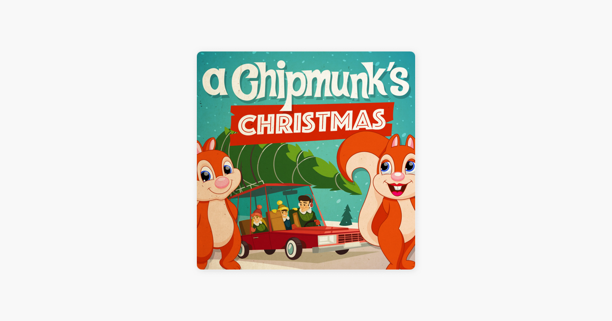 A Chipmunk\'s Christmas by The Chipmunks on Apple Music
