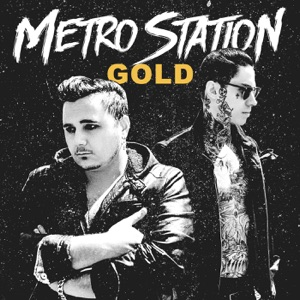 Metro Station - She Likes Girls
