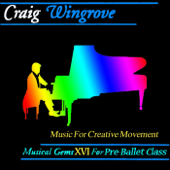 Musical Gems XVI Creative Movement for Pre-Ballet Class