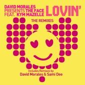 Lovin (The Remixes) [feat. Kym Mazelle] - Single