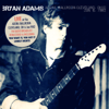 Live At the Agora Ballroom, Cleveland, OH 6 Jan '82 (Live FM Radio Concert Remastered In Superb Fidelity) - Bryan Adams