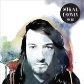 Mikal Cronin - iv) Ready