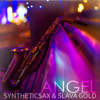 Syntheticsax & Slava Gold - Angel обложка