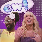 Ew! (feat. will.i.am) - Single