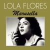 Marusella - Single, Lola Flores
