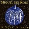 Miquel del Roig - La Farola, la Farola (Bonus Version) artwork