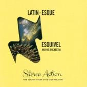 Esquivel - Latin-Esque