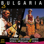 Bulgaria (UNESCO Collection from Smithsonian Folkways)