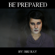 Be Prepared - Bri Ray