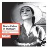Maria Callas In Stuttgart (Live), Maria Callas, Radio-Sinfonieorchester Stuttgart des SWR & Nicola Rescigno