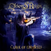 Orion's Reign - Carol of the Bells (Symphonic Heavy Metal Version)