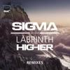 Sigma - Higher  feat. Labrinth