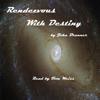 John Brunner - Rendezvous with Destiny (Unabridged)  artwork