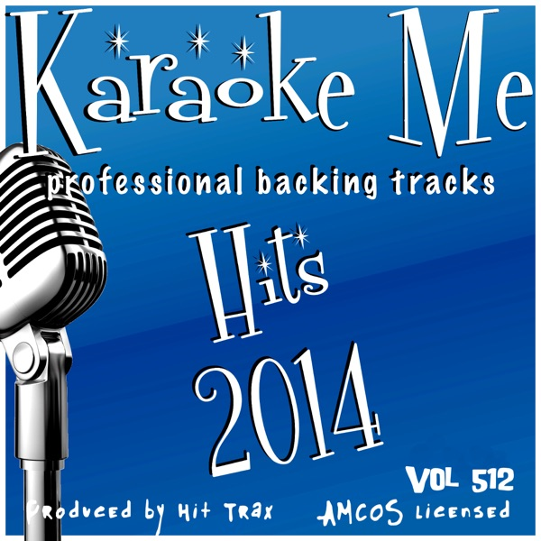Backing Tracks Hits 2014, Vol. 512 (Backing Tracks)