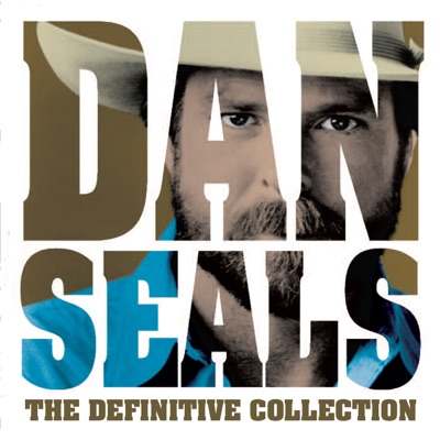 The Definitive Collection - Dan Seals