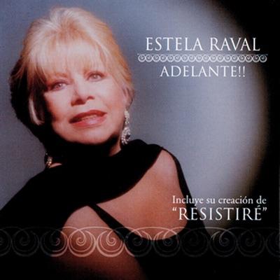 Adelante!! - Estela Raval