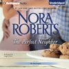 Nora Roberts - The Perfect Neighbor: The MacGregors, Book 11 (Unabridged)  artwork