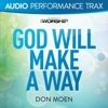 God Will Make a Way (Audio Performance Trax) - EP, Don Moen