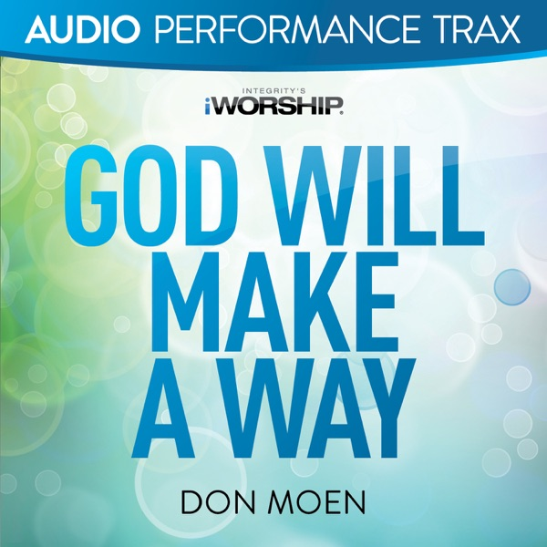 God Will Make a Way (Audio Performance Trax) - EP