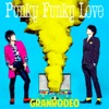 Punky Funky Love - Single ジャケット画像