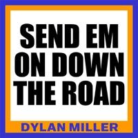 Send 'em On Down the Road - Single