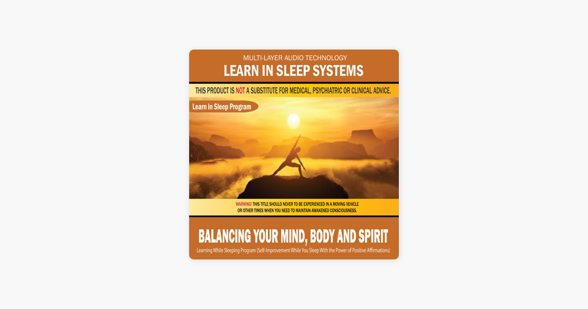 Balancing Your Mind, Body and Spirit: Learning While