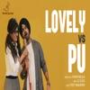 Lovely Vs Pu Single