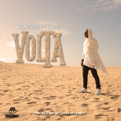 Volta - Single - Loony Johnson