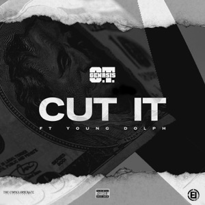 Cut It (feat. Young Dolph) - Single