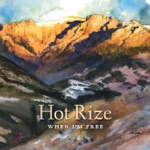 Hot Rize - I Never Met a One Like You