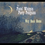 The Pistol Whippin' Party Penguins - Money Tree