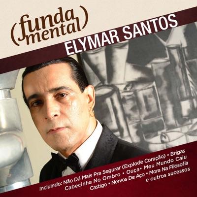 Fundamental - Elymar Santos - Elymar Santos